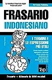 Frasario Italiano-Indonesiano e vocabolario tematico da 3000 vocaboli