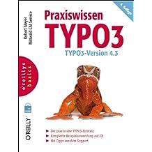 Praxiswissen TYPO3: TYPO3 Version 4.3