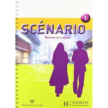 Scenario. Italie. Livre De L'élève. Con Cd Audio. Per Le Scuole Superiori: 1