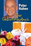 Das Geburtstagsbuch: Blumen-Cover - Peter Hahne