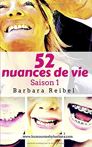 52 nuances de vie: Saison 1 par Barbara Reibel