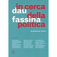 In cerca della politica. La sinistra per (2010 Radar)