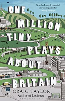 One Million Tiny Plays About Britain by [Taylor, Craig]