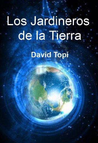 Los Jardineros de la Tierra por David Topí
