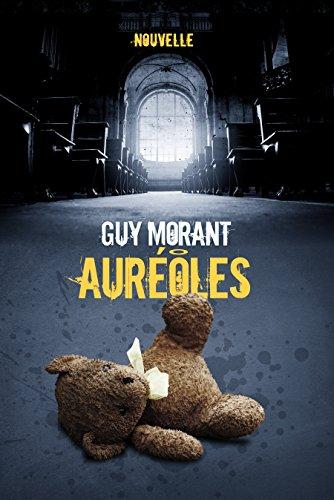 Auréoles - Guy Morant