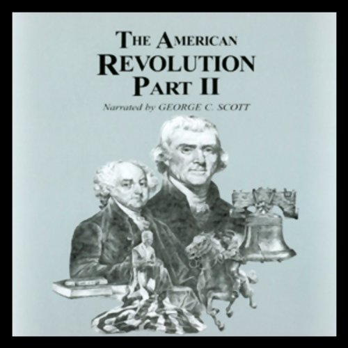 The American Revolution, Part 2  Audiolibri