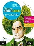 Nuovo amico libro. Con Letteratura. Con Quaderno. Per la Scuola media. Con e-book. Con espansione online: 2