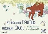 Sternzeichen Faultier. Aszendent Couch.: Der Wochenkalender für ein entspanntes Jahr 2020 -