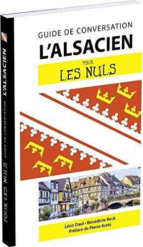 L'alsacien pour les Nuls Guide de conversation, 2e édition par Léon DAUL