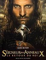 Le Seigneur des Anneaux (guide du film) - Le Retour du roi de David Brawn