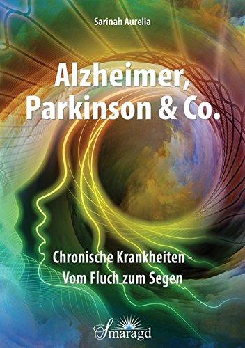 Alzheimer, Parkinson & Co.: Chronische Krankheiten - Vom Fluch zum Segen