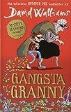 Gangsta Granny by David Walliams (2011-10-01)