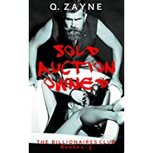 The Billionaires Club Books 1-3: Sold Auction Owned (Dark Erotica Group Book 1)