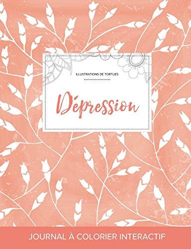 Journal de Coloration Adulte: Depression (Illustrations de Tortues, Coquelicots Peche) par Courtney Wegner