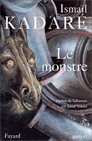 Le monstre: Roman par Isma¸l Kadaré