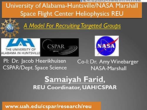 University of Alabama-Huntsville/NASA Marshall Space Flight Center Heliophysics REU: A Model For Recruiting Targeted Groups (Solar Physics) (English Edition)