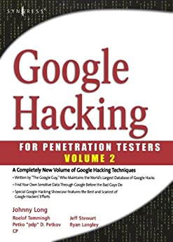 Google Hacking for Penetration Testers: 2 von [Long, Johnny, Gardner, Bill, Brown, Justin]