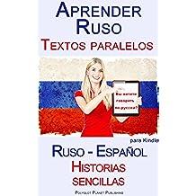 Aprender Ruso - Textos paralelos - Historias sencillas (Ruso - Español)