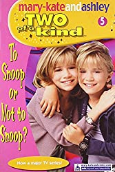 To Snoop Or Not To Snoop (Two Of A Kind, Book 5) (Two of a Kind Diaries)