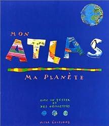 Mon atlas, ma planète (livre jeux)