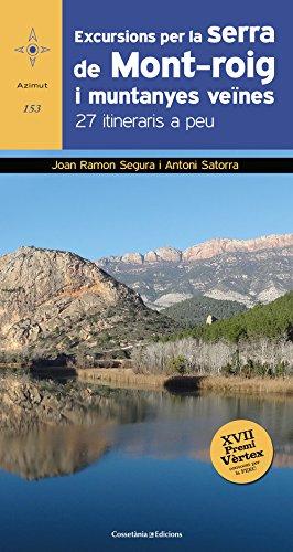 Excursions Per La Serra De Mont-Roig I Muntanyes Veïnes (Azimut)