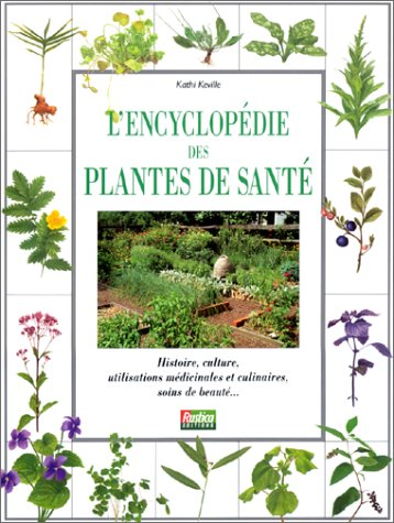 ENCYCLOPEDIE DES PLANTES DE SANTE