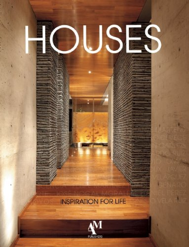 Houses: Inspiration for Life