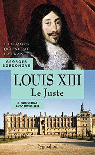 Louis XIII. Le Juste