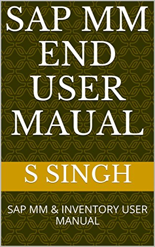 sap-mm-end-user-maual-sap-mm-inventory-user-manual-english-edition