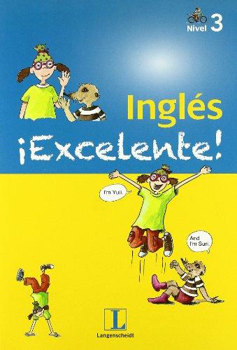 Inglés excelente, Educación Primaria, nivel 3 por Birgit Kölmel