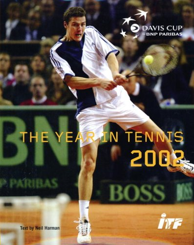 Davis Cup 02 (YEAR IN TENNIS) por Neil Harman