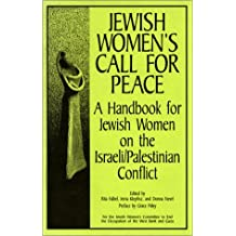 Jewish Women's Call for Peace: A Handbook for Jewish Women on the Israeli/Palestinian Conflict (Firebrand Sparks, Pamphlet #3)