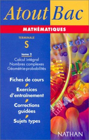 Mathématiques terminale S, tome 2