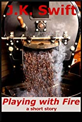Playing with Fire (English Edition)