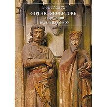 Gothic Sculpture, 1140-1300 (Pelican History of Art / Yale University Press)