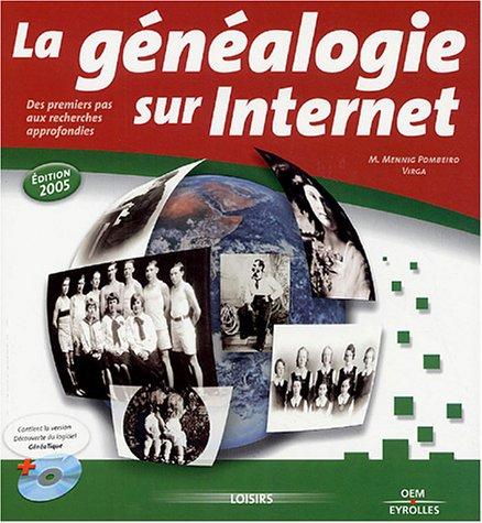 La gnalogie sur Internet (1Cdrom)