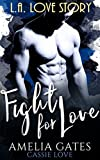 Fight for Love: L.A. Love Story