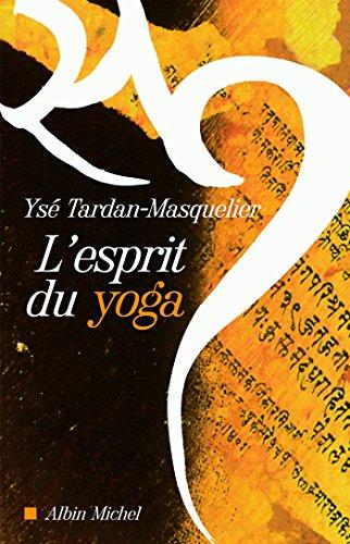 LEsprit du yoga (A.M. SPI.VIV.P t. 275)