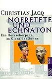 Image de Nofretete und Echnaton: Ein Herrscherpaar im Glanz der Sonne