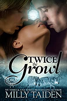 Twice The Growl (Paranormal Dating Agency, Book 1) di [Taiden, Milly]