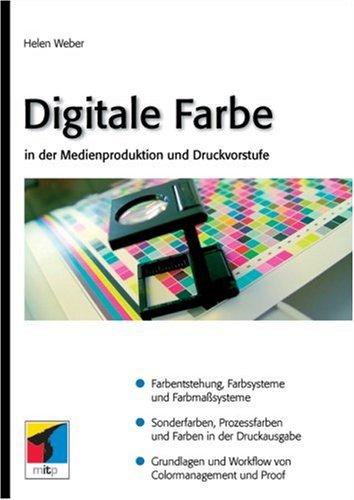Digitale Farbe in der Medienproduktion und Druckvorstufe