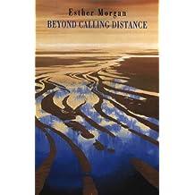 Beyond Calling Distance