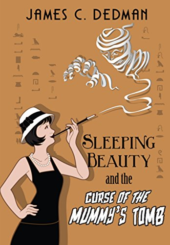 Sleeping Beauty and the Curse of the Mummy's Tomb
