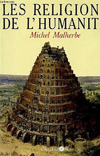 Les religions de l'humanité par Michel Malherbe