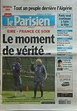 PARISIEN EDITION DE PARIS(LE) [No 20275] du 14/11/2009 - MONDIAL 2010 DE FOOT / L'ALGERIE - EIRE ET FRANCE - L'ACTEUR DE PLUS BELLE LA VIE PORTE PLAINTE CONTRE LA POLICE / LAURENT KERUSORE - PARIS SPORTIFS / LA FRANCAISE DES JEUX EN 10 ANS - PLUS DE 1 MILLION DE FRANCAIS PACSES EN 10 ANS - ROYAL REPART A L'ATTAQUE