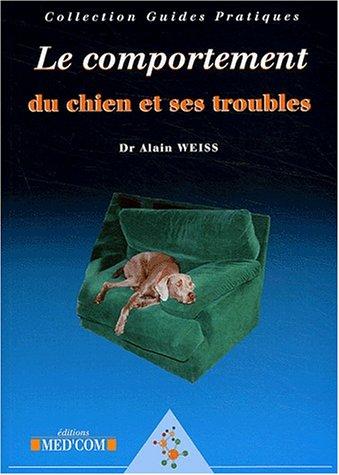 Le comportement du chien et ses troubles
