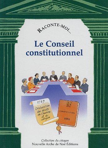 Raconte-moi... Le Conseil constitutionnel