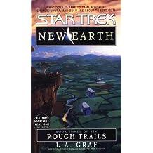 Rough Trails: New Earth #3 (Star Trek: the Original Series - New Earth 3, Band 91)