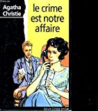 Telecharger Livres LE CRIME EST NOTRE AFFAIRE (PDF,EPUB,MOBI) gratuits en Francaise