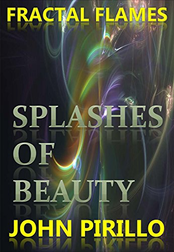 Fractal Flames Splashes of Beauty: